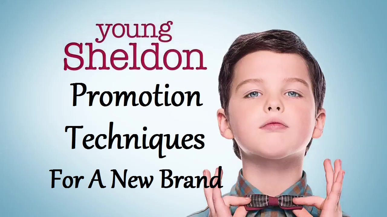 Case Study: Prerequisites for launching a new brand through Dr. Sheldon Cooper