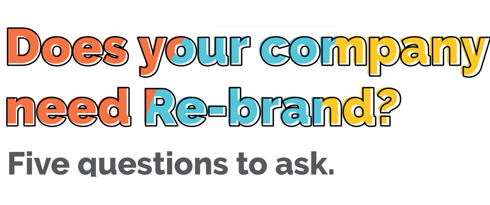 Does your company need Rebrand?